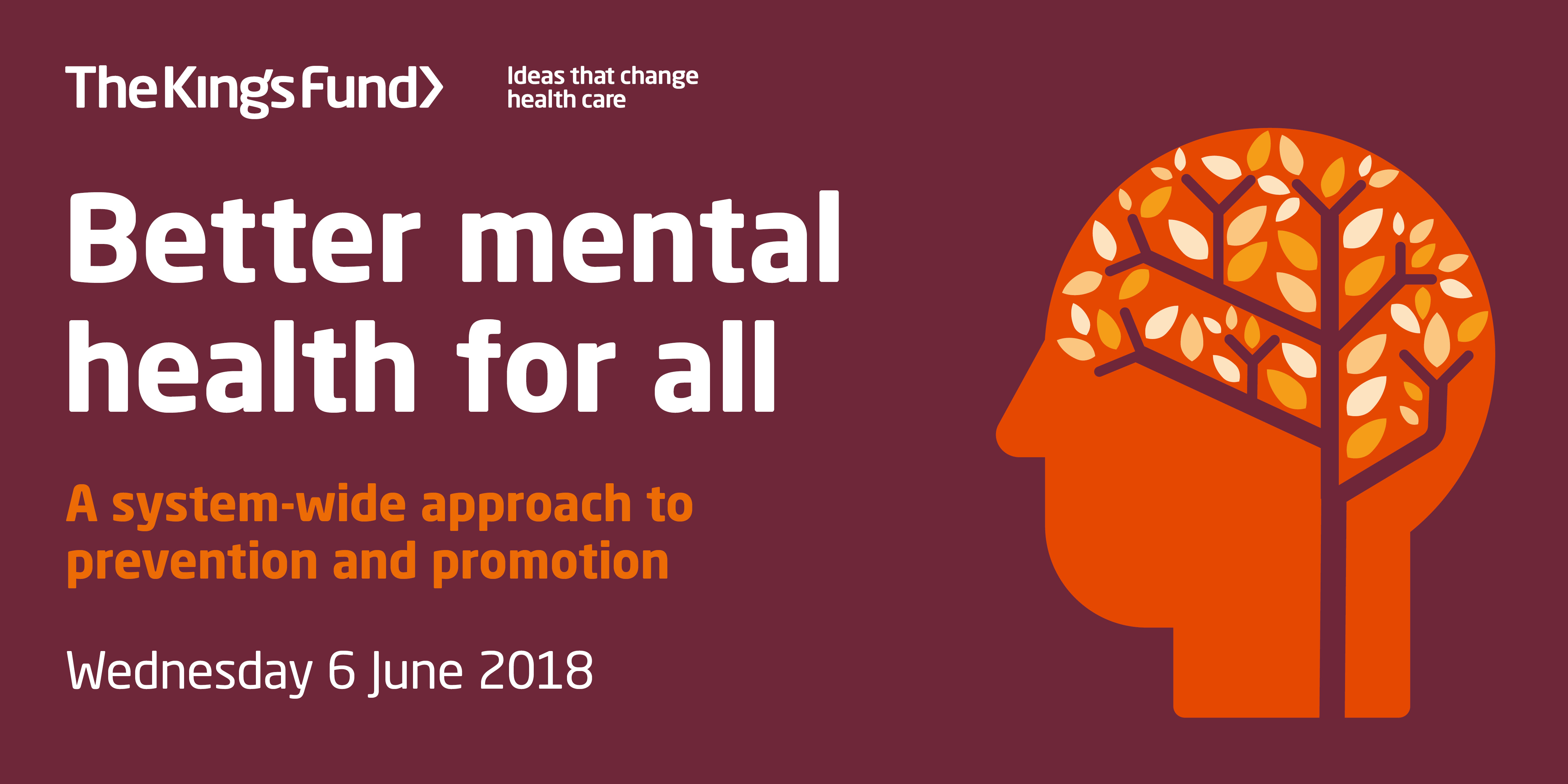 Better mental health for all   The King's Fund