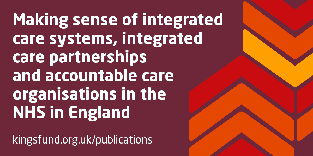 Making sense of integrated care systems, integrated care