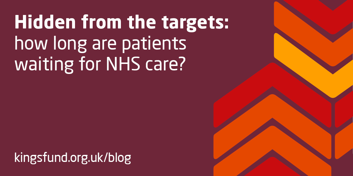 f44bfd19c96 Hidden from the targets  how long are patients waiting for NHS care ...