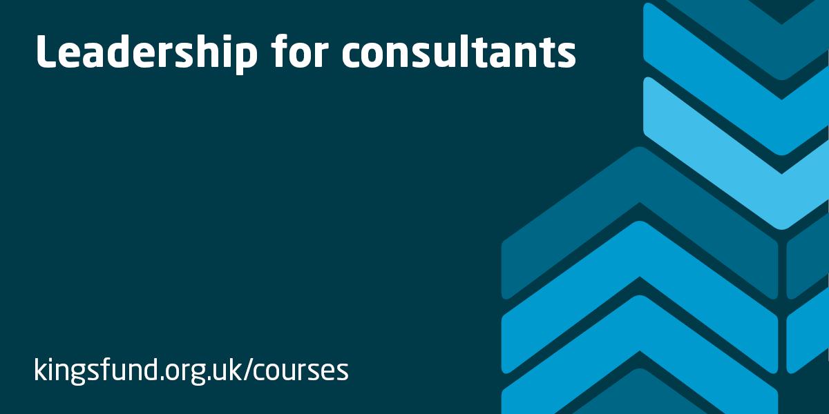 kingsfund.org.uk - Leadership for consultants