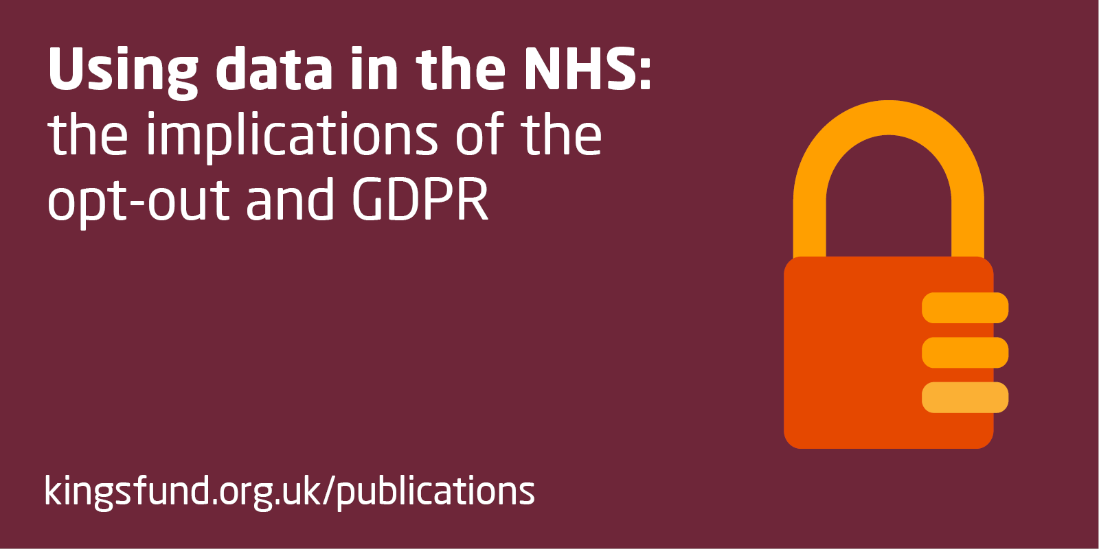 Using data in the NHS: the implications of the opt-out and GDPR