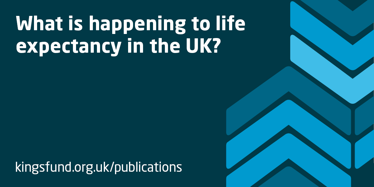 What is happening to life expectancy in the UK? | The King's