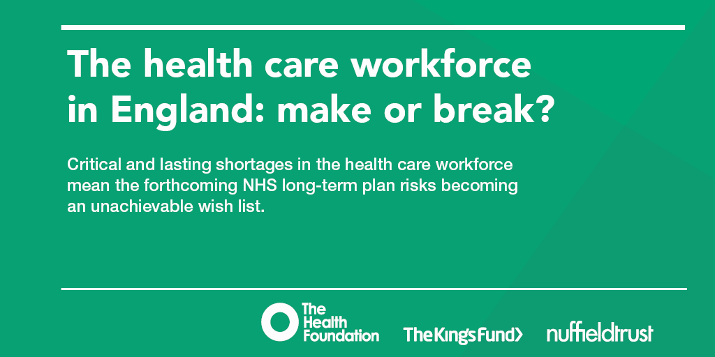 kingsfund.org.uk - The health care workforce in England