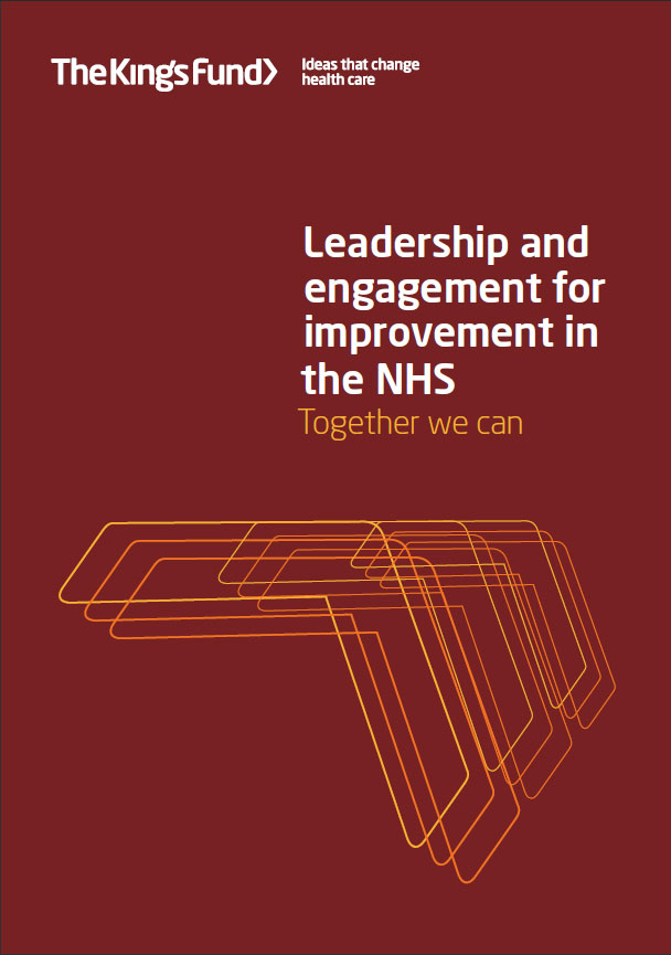 Leadership And Engagement For Improvement In The Nhs The