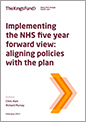 Implementing the NHS five year forward view thumbnail