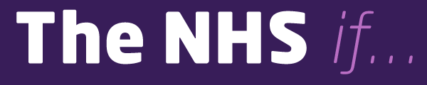 The NHS if