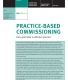Practice-based commissioning: From good idea to effective practice front cover
