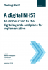 A digital NHS? - An introduction to the digital agenda and plans for implementation