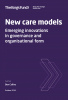 New care models - Emerging innovations in governance and organisational form