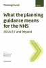 What the planning guidance means for the NHS - 2016/17 and beyond
