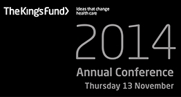 The King's Fund Annual Conference Thursday 13 November