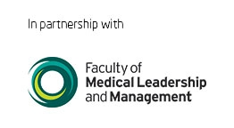 In partnership with Faculty of Medical Leadership and Management