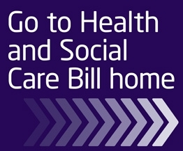 Go to the Health and Social Care Bill homepage