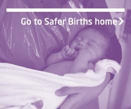A newborn baby - our Safer Births programme