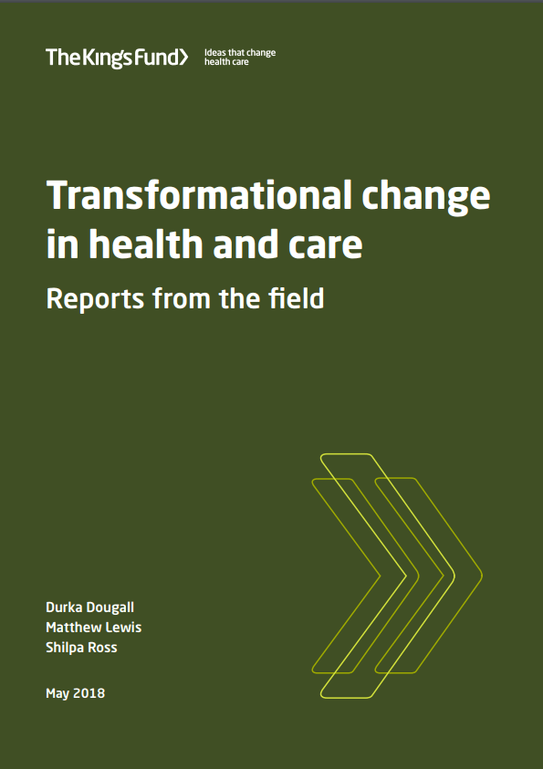 Transformational change in health and care