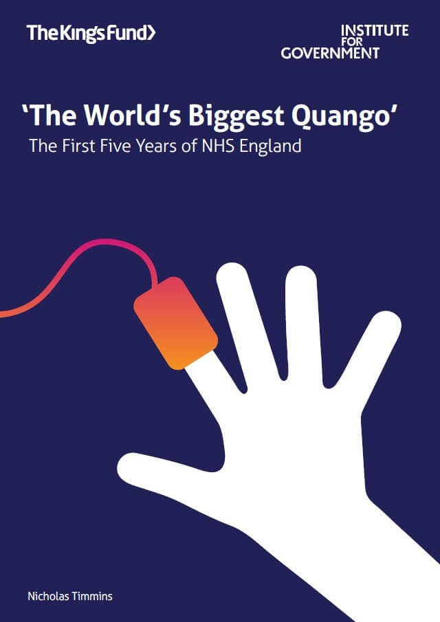 The world's biggest quango' | The King's Fund