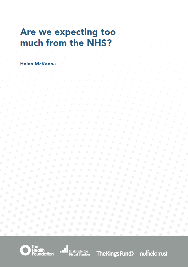 Are we expecting too much from the NHS? - report cover