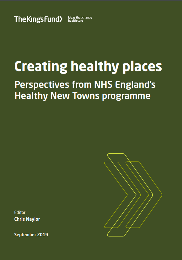 Creating healthy places report