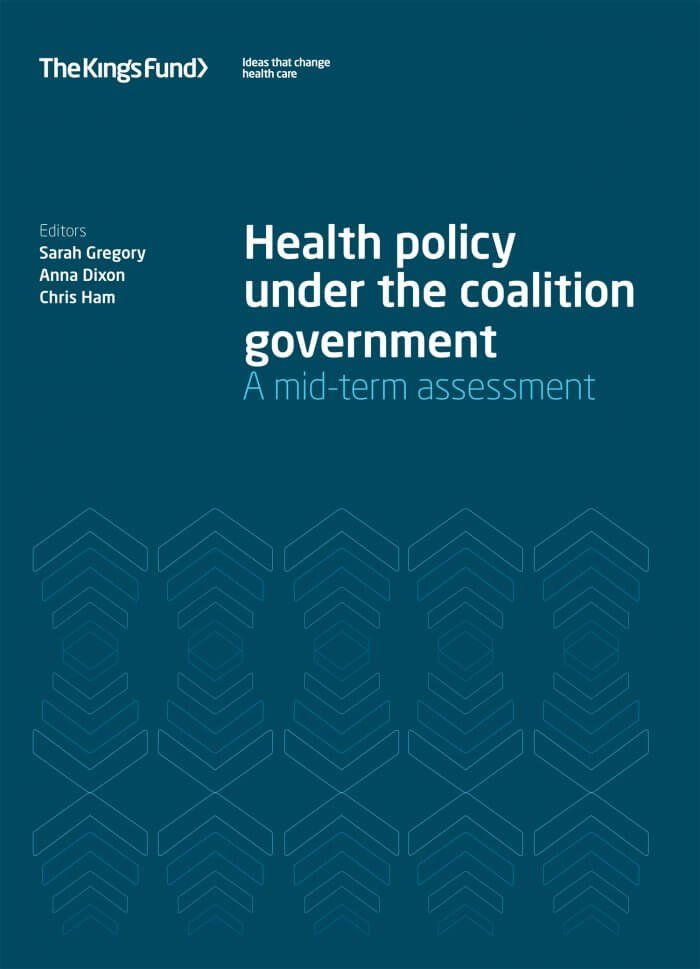 Health policy under the coalition government report front cover