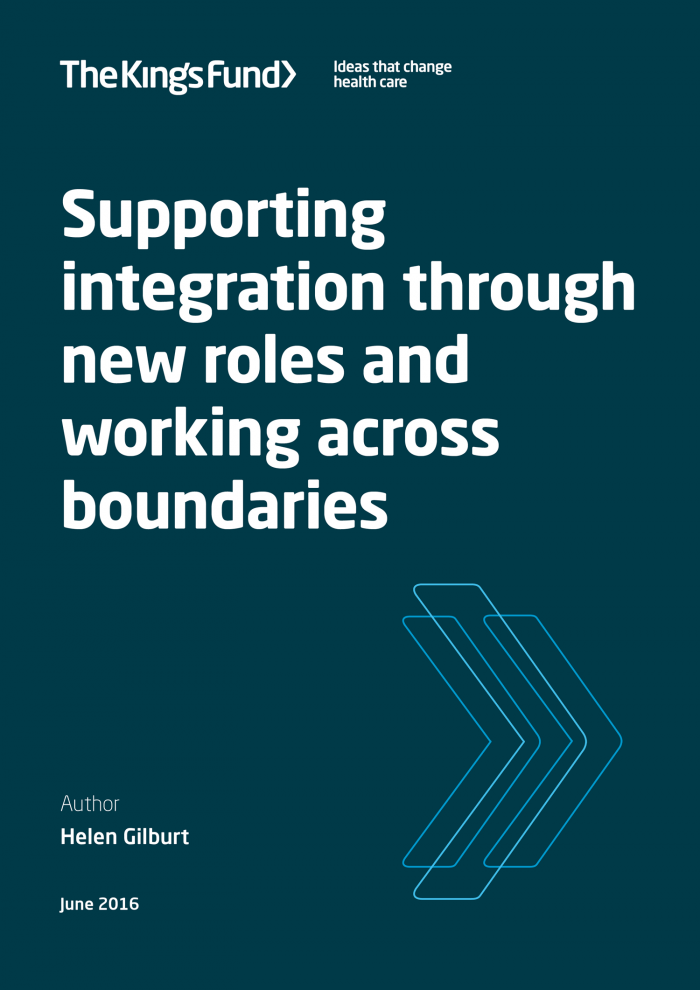 Supporting integration through new roles working across boundaries report front cover
