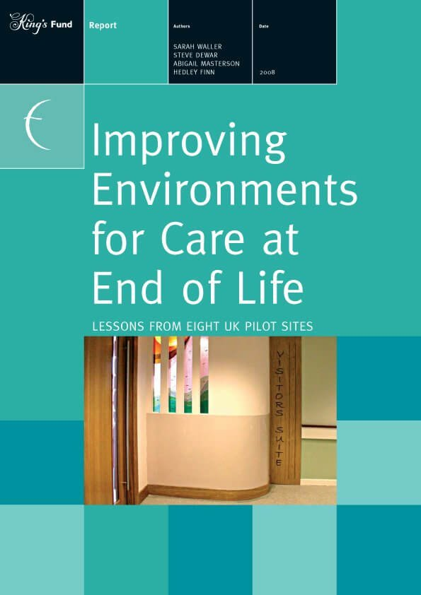 Improving Environments for Care at End of Life