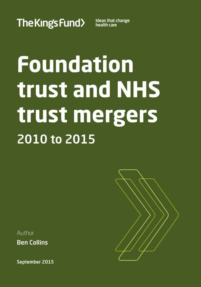 Foundation trust and NHS mergers front cover