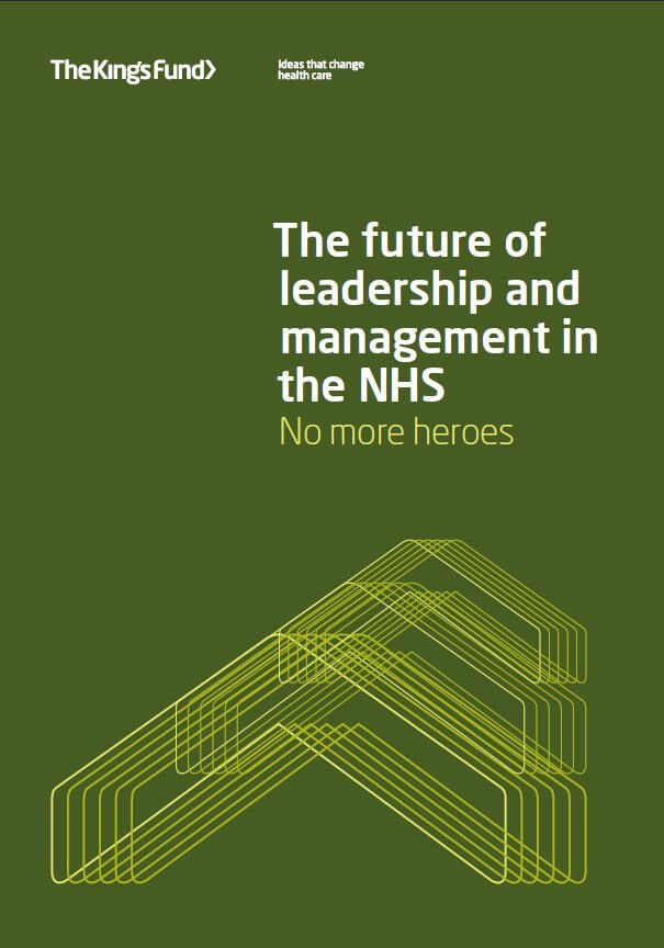 The future of leadership and management in the NHS | The King's Fund