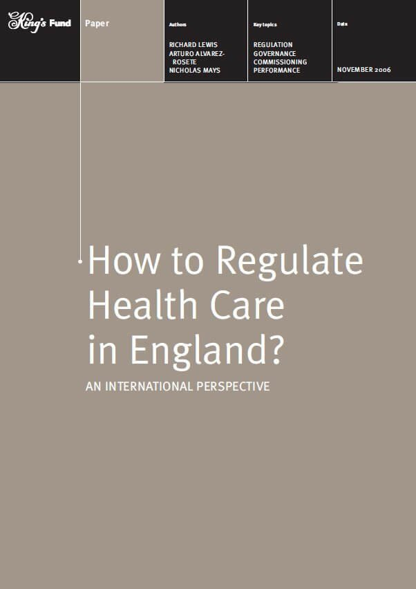 How to regulate health care in England report front cover
