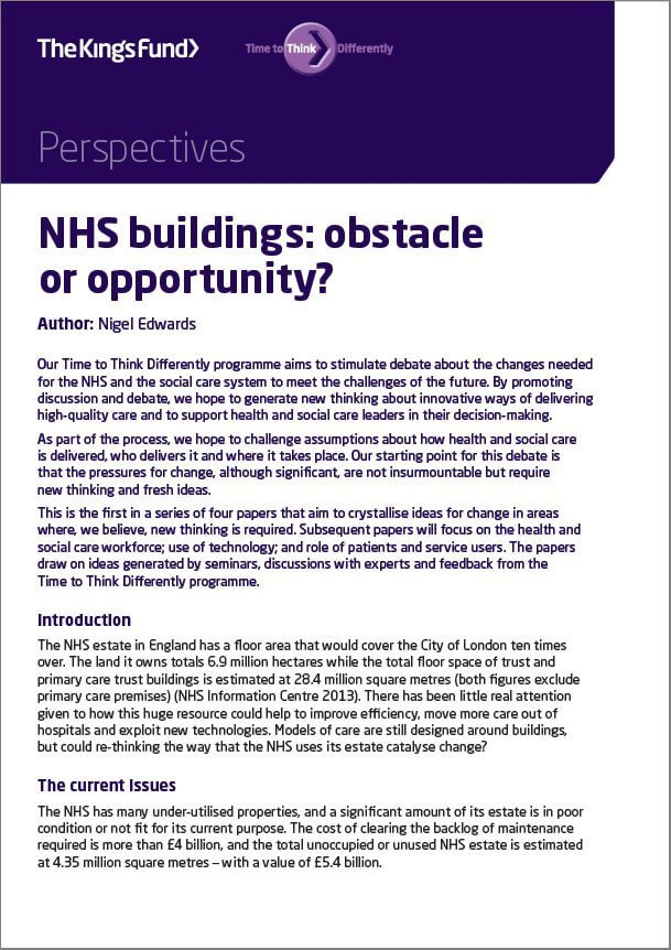 NHS buildings: obstacle or opportunity? A perspectives piece for TIme to Think Differently