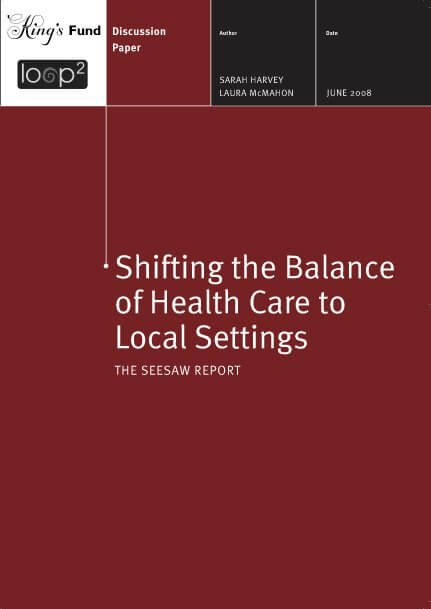 Shifting the balance of health care to local settings report front cover