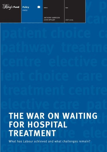 The war on waiting for hospital treatment report front cover