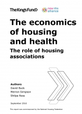 The economics of housing and health - The role of housing associations | by David Buck, Shilpa Ross, Merron Simpson