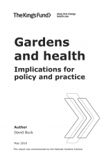 Gardens and health - Implications for policy and practice | by David Buck