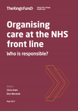 Cover image for Organising care at the NHS front line report