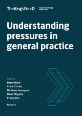 Understanding pressures in general practice - report cover