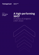 A high-performing NHS? A review of progress 1997-2010 front cover