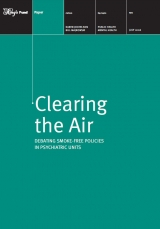 Clearing the air: Debating smoke-free policies in psychiatric units front cover