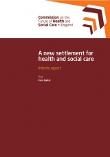 Front cover of interim report: A new settlement for health and social care