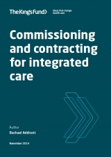 Commissioning and contracting for integrated care | by Rachael Addicott