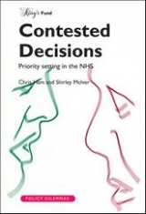 Contested decisions: Priority setting in the NHS publication cover