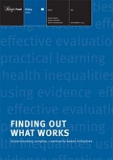 Finding out what works: Building knowledge about complex, community-based initiatives publication cover