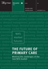 The Future of Primary Care: Meeting the challenges of the new NHS market front cover