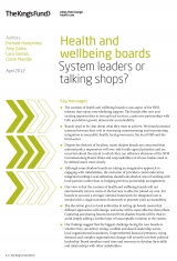 Health and wellbeing boards: System leaders or talking shops? front cover