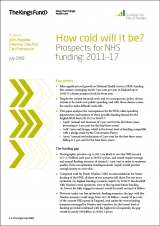 How cold will it be? Prospects for NHS funding 2011-17 publication cover