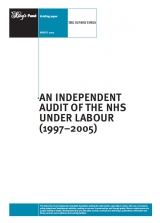 An independent audit of the NHS under Labour (1997-2005) publication cover