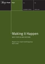 Making it happen: Next steps in NHS reform publication cover