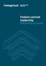 Patient-centred leadership: Rediscovering our purpose