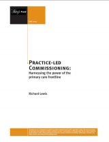 Practice-led commissioning: Harnessing the power of the primary care frontline publication cover