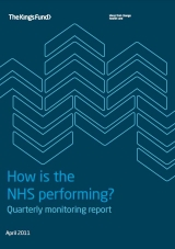 How is the NHS performing? Quarterly monitoring report April 2011 cover