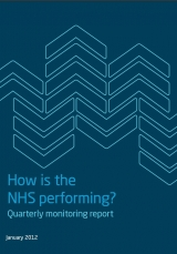 How is the NHS performing? Quarterly monitoring report Janaury 2012 cover